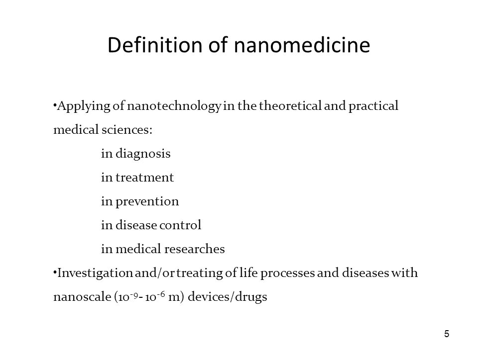 Definition of nanomedicine