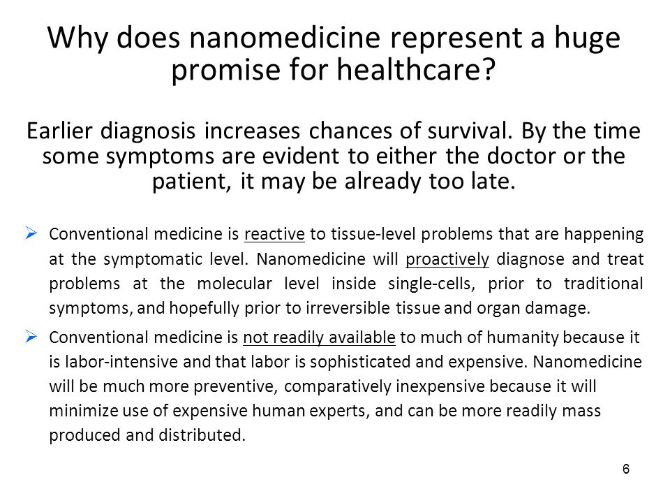 Why does nanomedicine represent a huge promise for healthcare