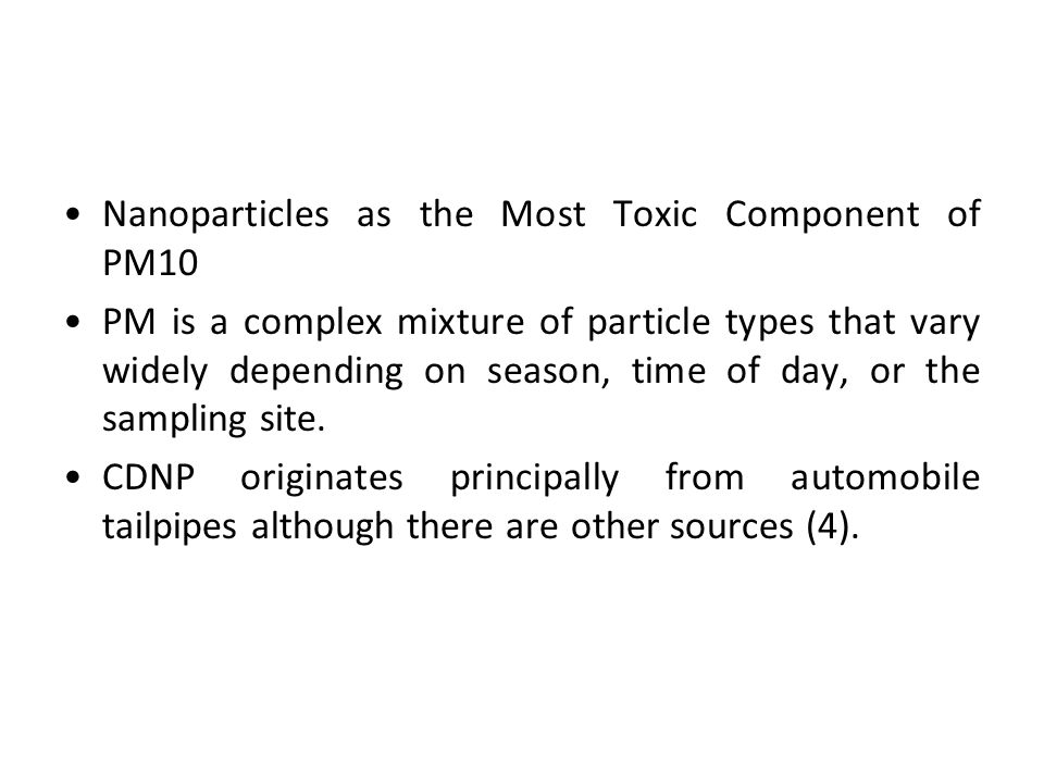 Nanoparticles as the Most Toxic Component of PM10