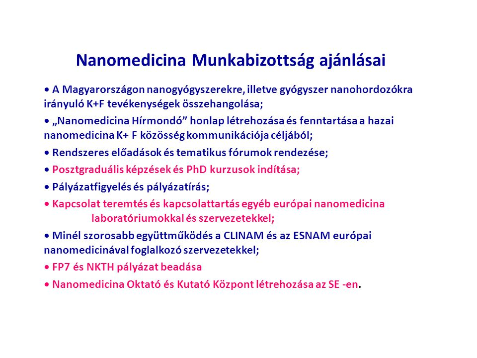 Nanomedicina Munkabizottság ajánlásai
