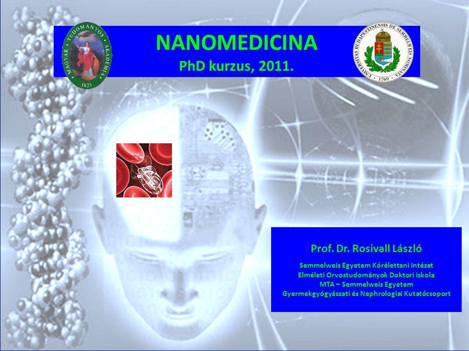 NANOMEDICINA PhD kurzus, 2011.
