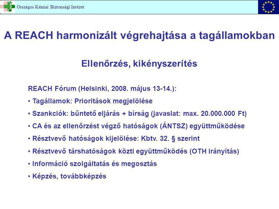 A REACH harmonizált végrehajtása a tagállamokban
