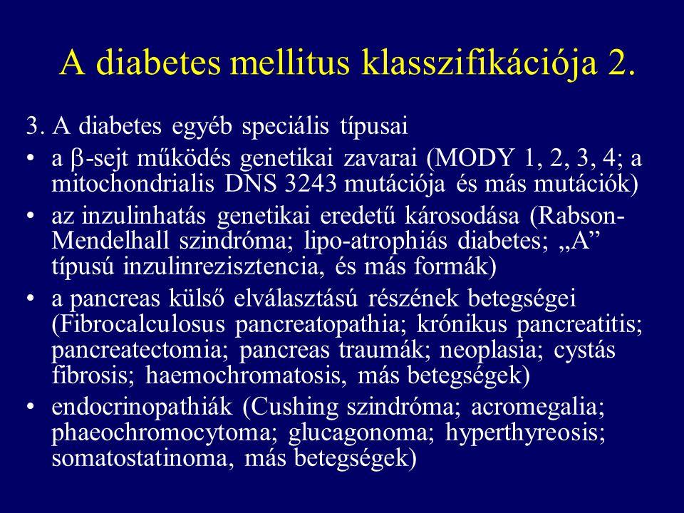 A diabetes mellitus klasszifikációja 2.