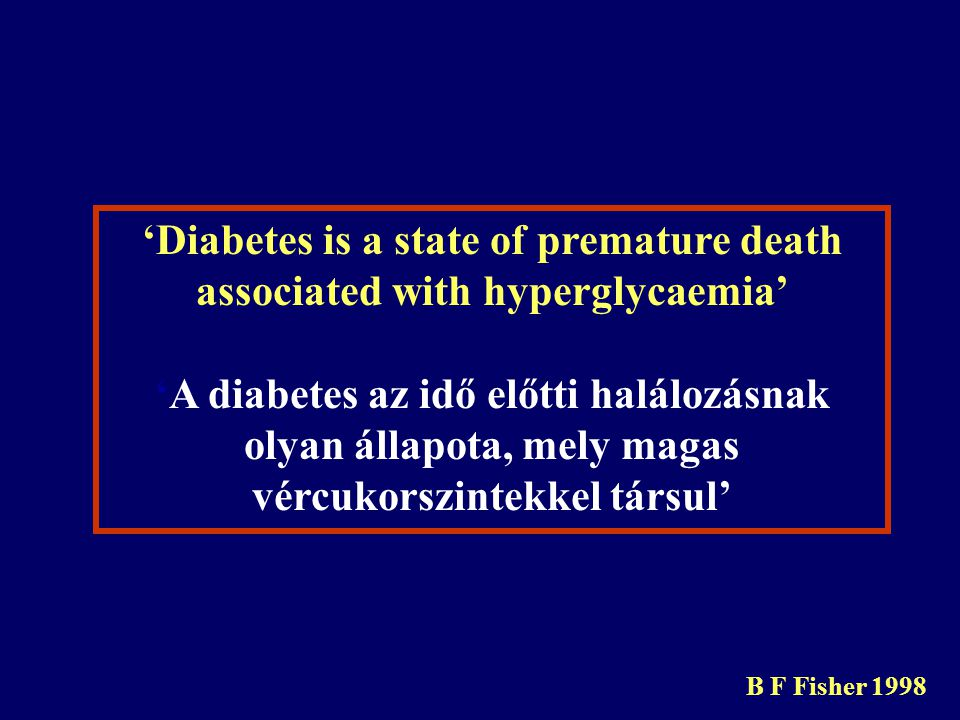 'Diabetes is a state of premature death