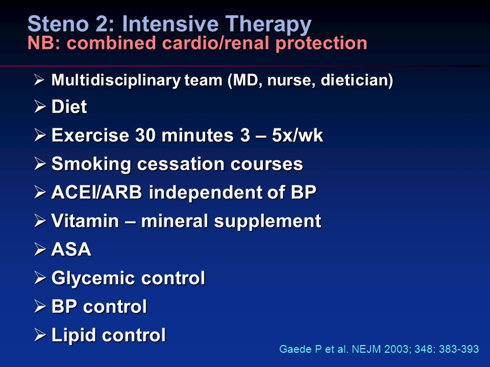 Steno 2: Intensive Therapy NB: combined cardio/renal protection