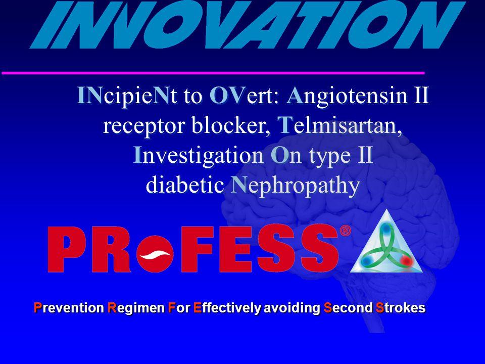 INcipieNt to OVert: Angiotensin II receptor blocker, Telmisartan, Investigation On type II diabetic Nephropathy