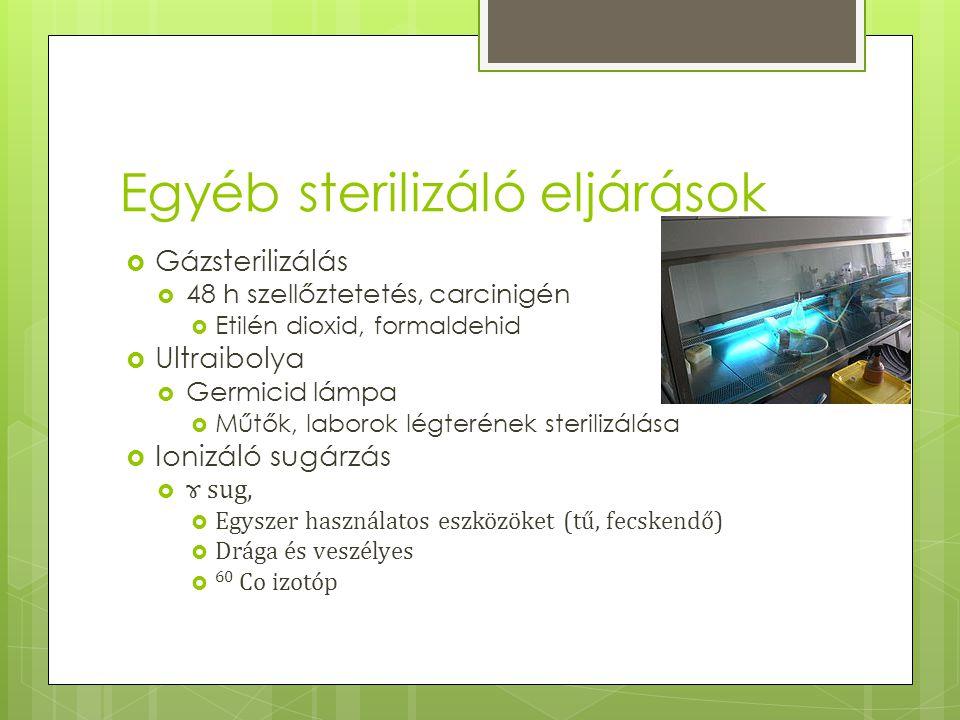 Egyéb sterilizáló eljárások