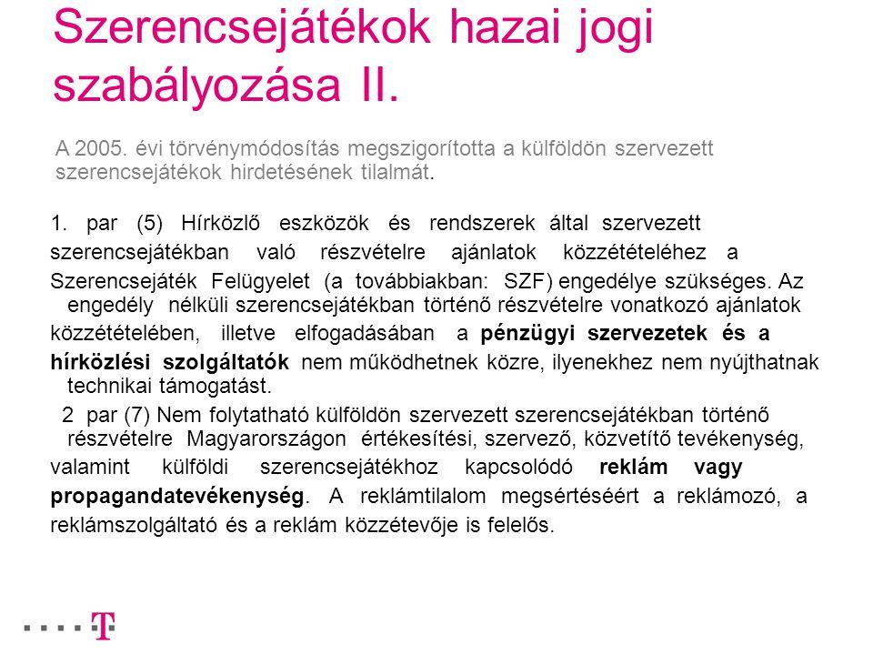 Szerencsejátékok hazai jogi szabályozása II.