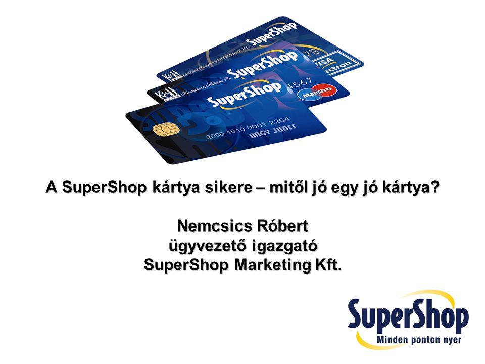 A SuperShop kártya sikere – mitől jó egy jó kártya Nemcsics Róbert