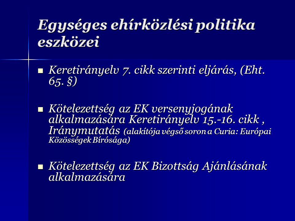 Egységes ehírközlési politika eszközei