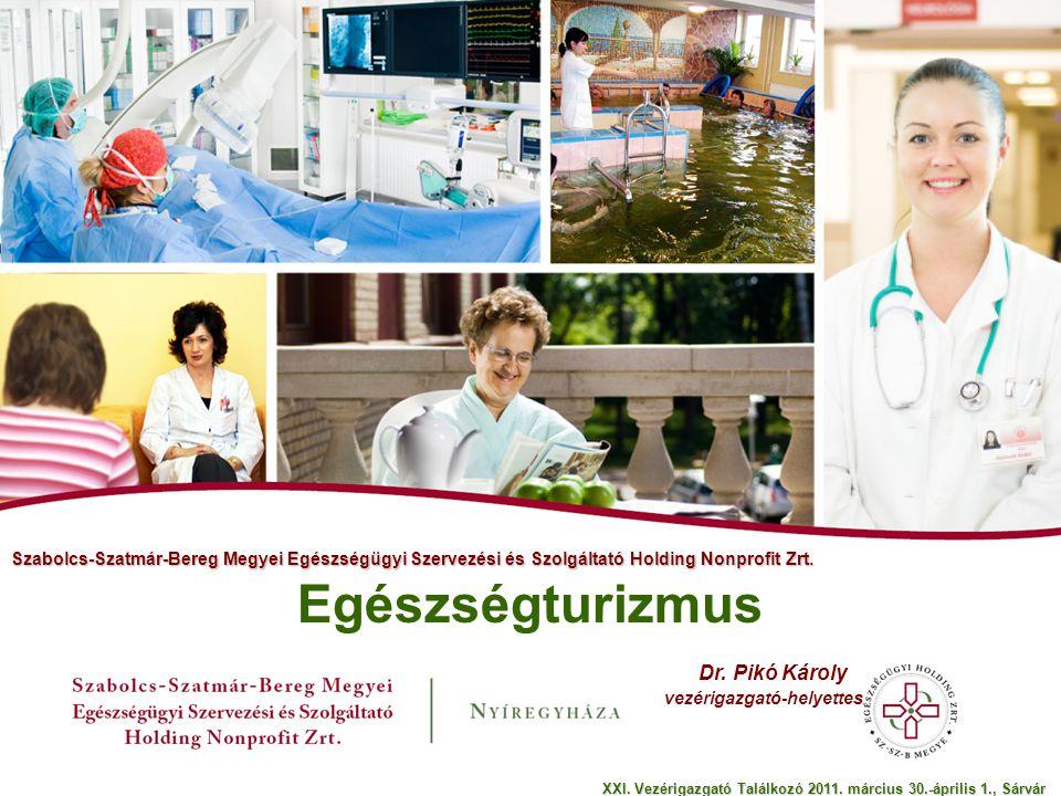 Egészségturizmus Dr. Pikó Károly vezérigazgató-helyettes