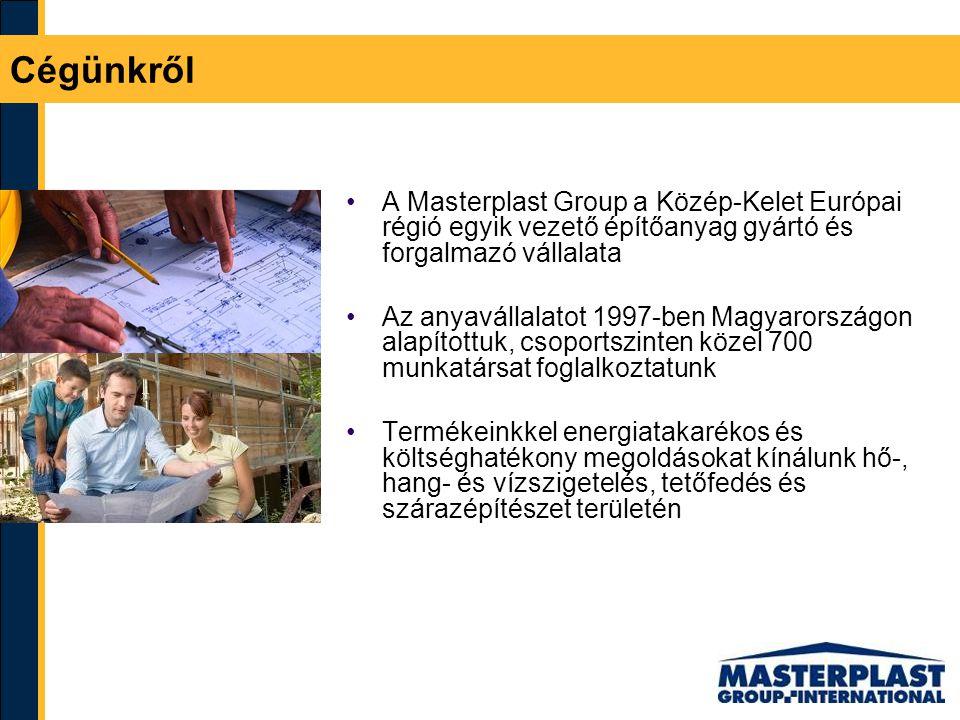 Cégünkről A Masterplast Group a Közép-Kelet Európai régió egyik vezető építőanyag gyártó és forgalmazó vállalata.