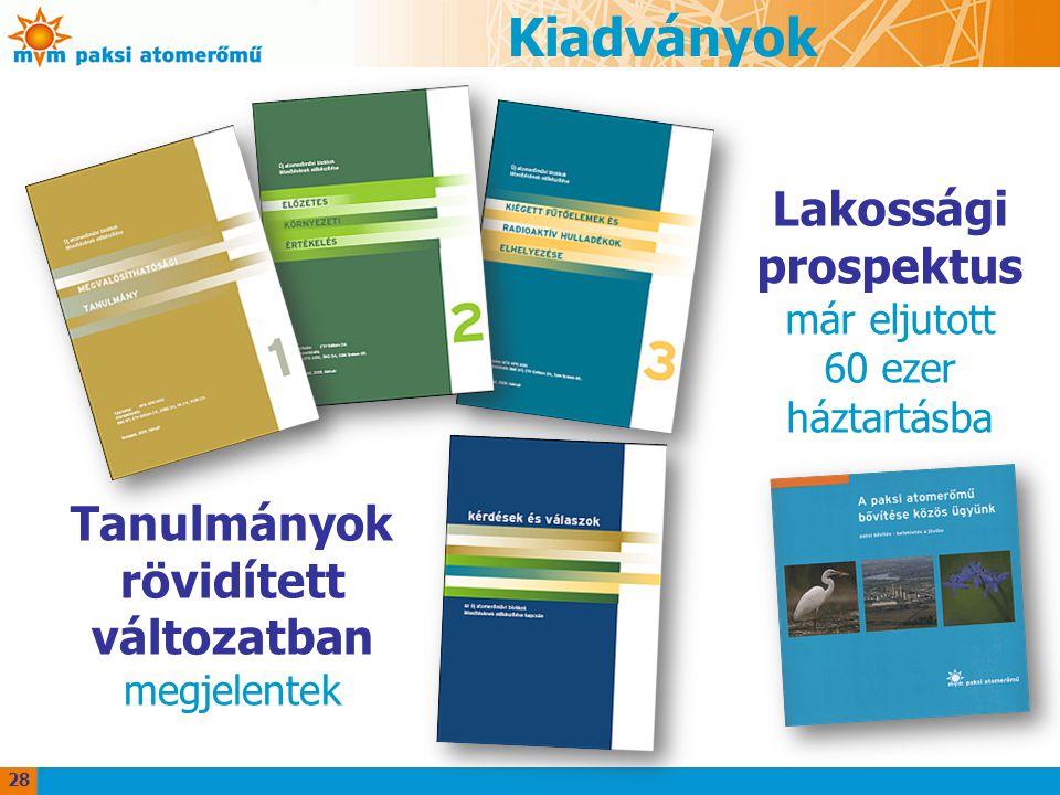 Kiadványok Lakossági prospektus Tanulmányok rövidített változatban
