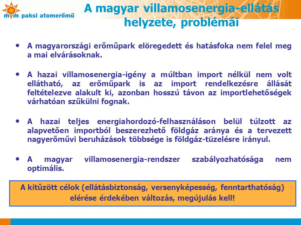 A magyar villamosenergia-ellátás helyzete, problémái