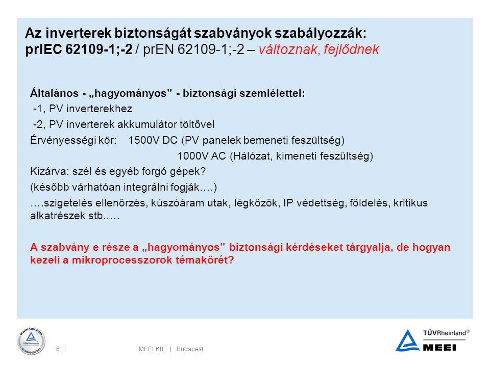 Az inverterek biztonságát szabványok szabályozzák: prIEC 62109-1;-2 / prEN 62109-1;-2 – változnak, fejlődnek