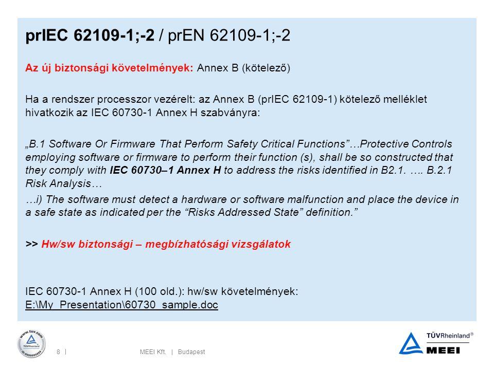 prIEC 62109-1;-2 / prEN 62109-1;-2 Az új biztonsági követelmények: Annex B (kötelező)