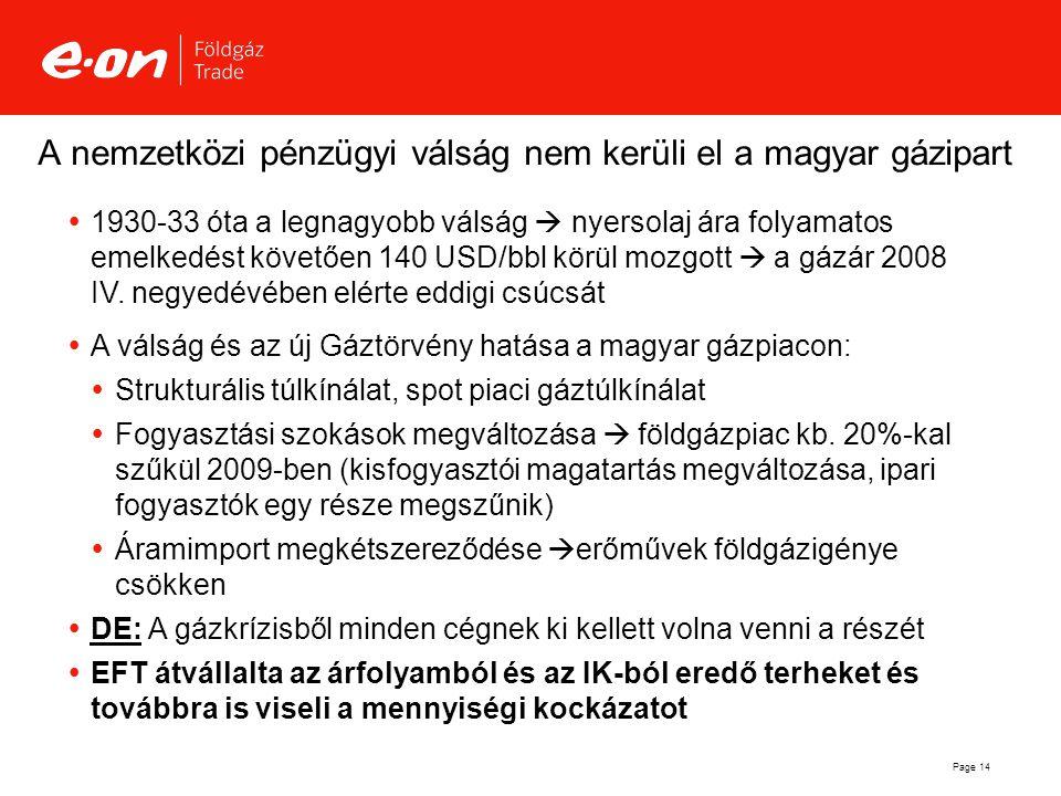 A nemzetközi pénzügyi válság nem kerüli el a magyar gázipart