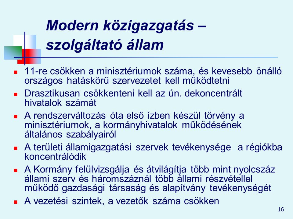 Modern közigazgatás – szolgáltató állam