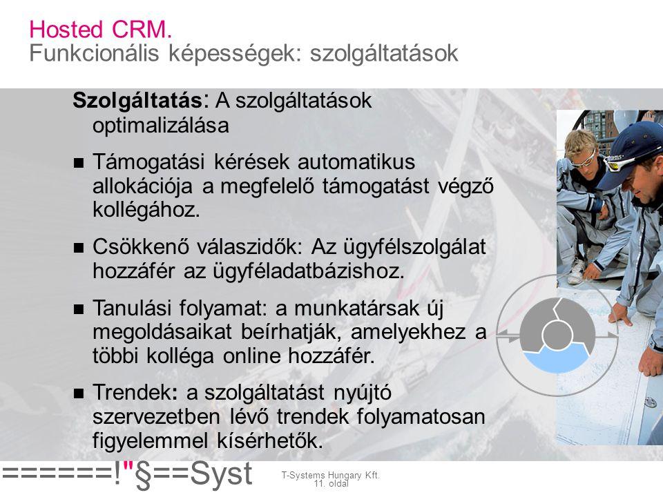 Hosted CRM. Funkcionális képességek: szolgáltatások