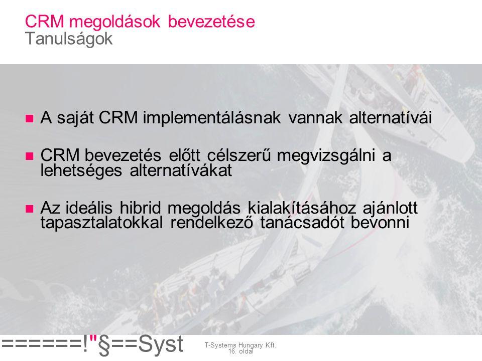 CRM megoldások bevezetése Tanulságok