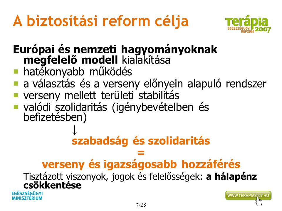 A biztosítási reform célja