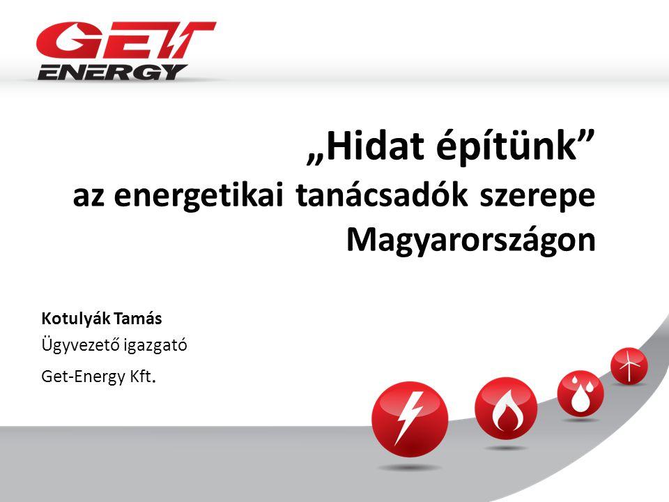 """""""Hidat építünk az energetikai tanácsadók szerepe Magyarországon"""