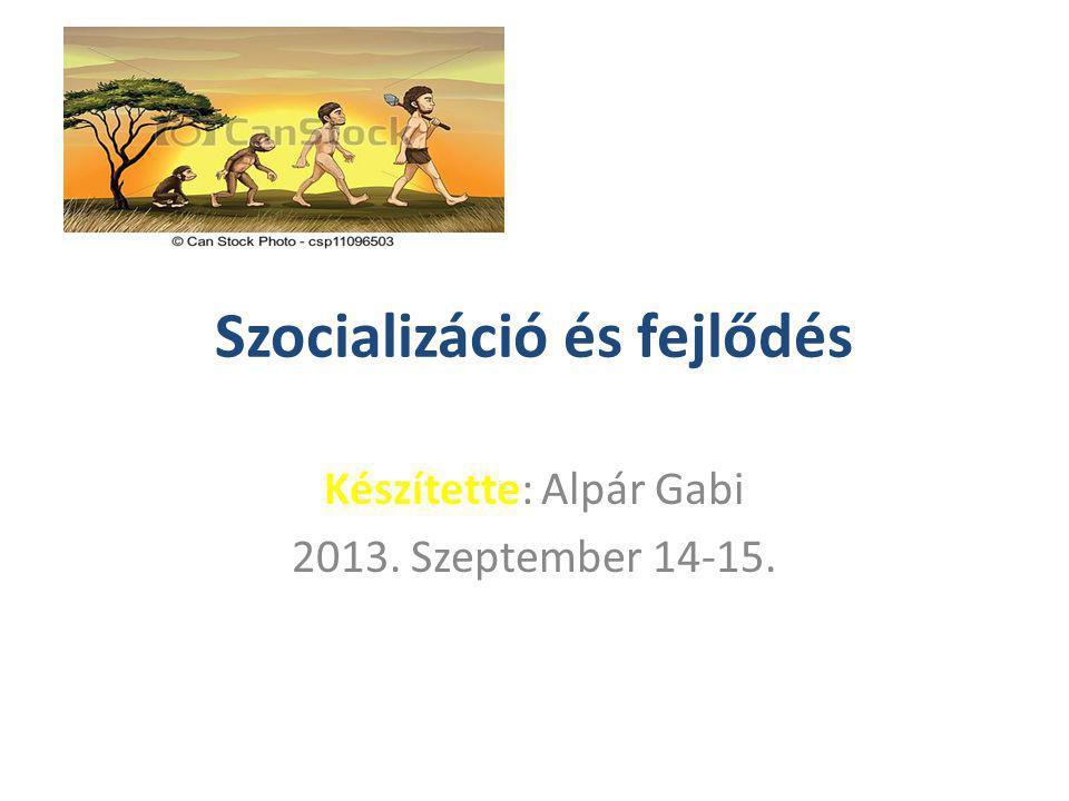 Szocializáció és fejlődés