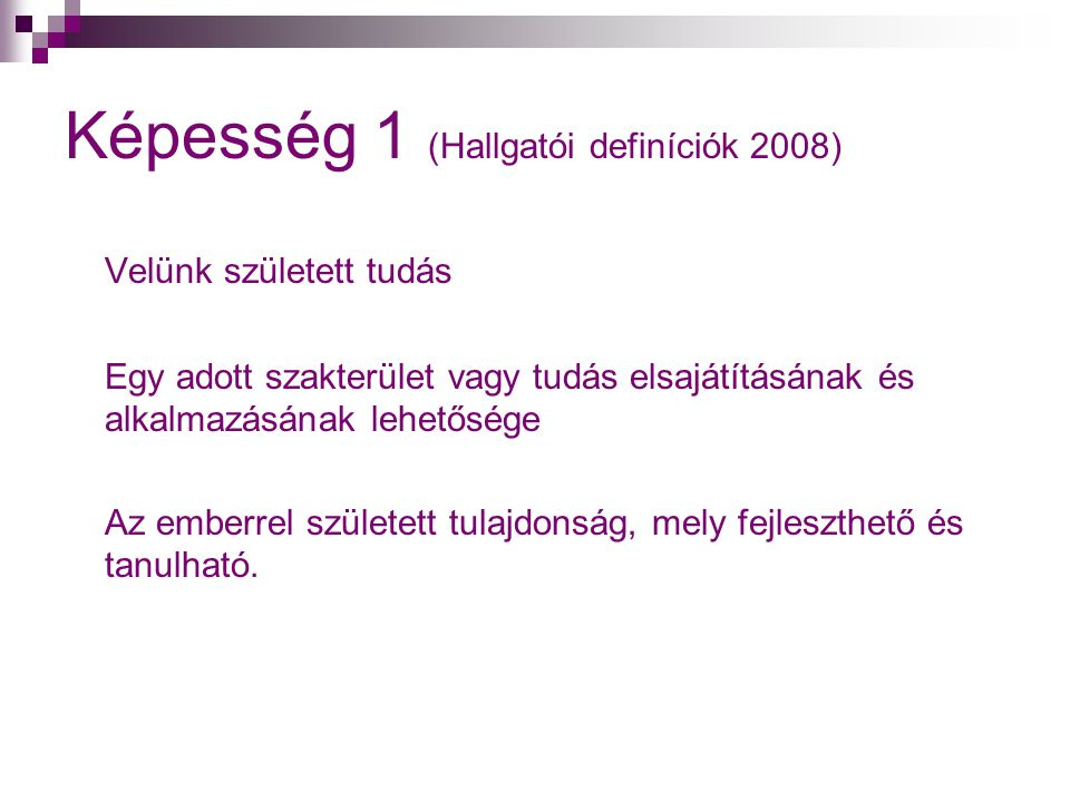 Képesség 1 (Hallgatói definíciók 2008)