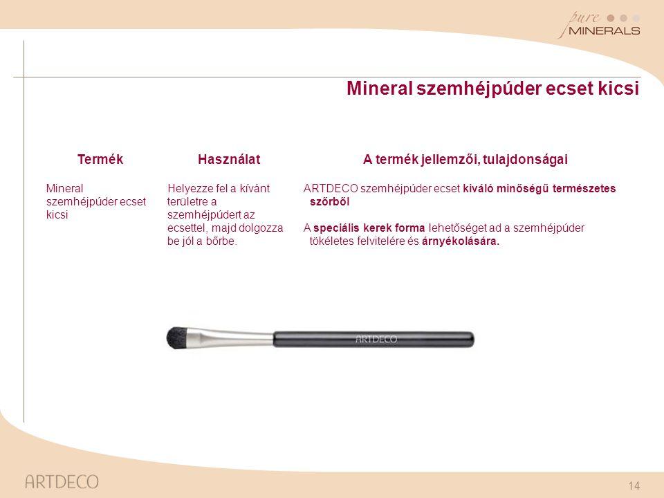 A termék jellemzői, tulajdonságai