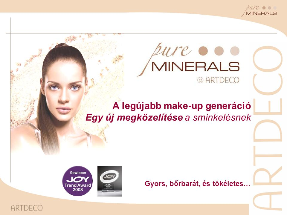 A legújabb make-up generáció Egy új megközelítése a sminkelésnek