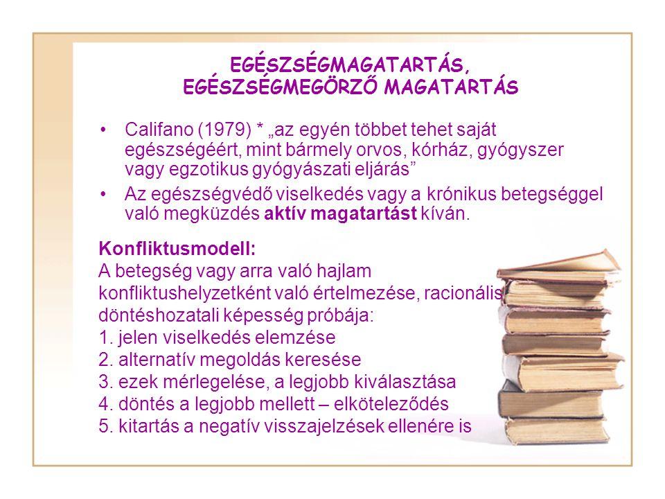 EGÉSZSÉGMAGATARTÁS, EGÉSZSÉGMEGÖRZŐ MAGATARTÁS