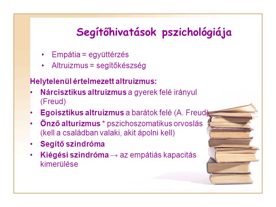 Segítőhivatások pszichológiája