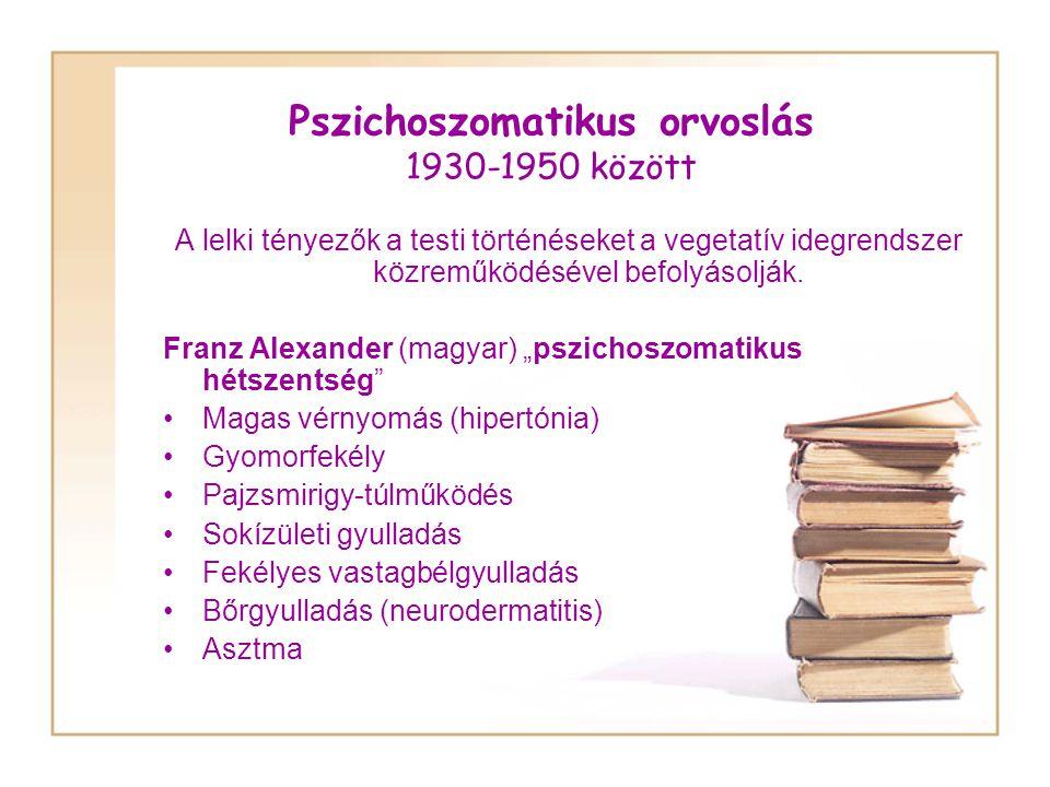 Pszichoszomatikus orvoslás 1930-1950 között