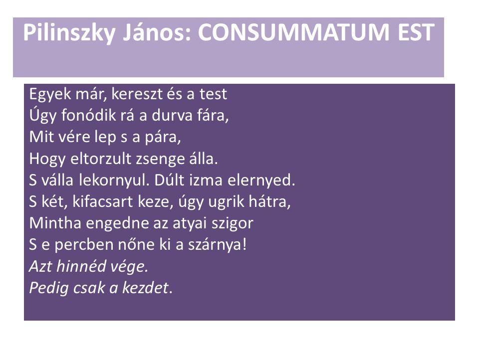 Pilinszky János: CONSUMMATUM EST