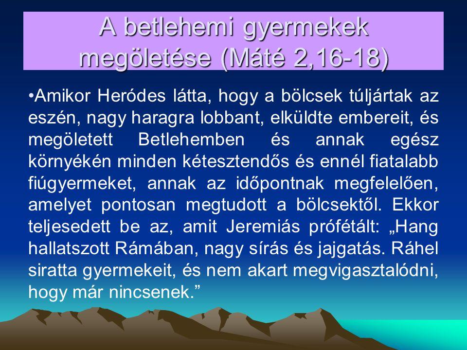 A betlehemi gyermekek megöletése (Máté 2,16-18)
