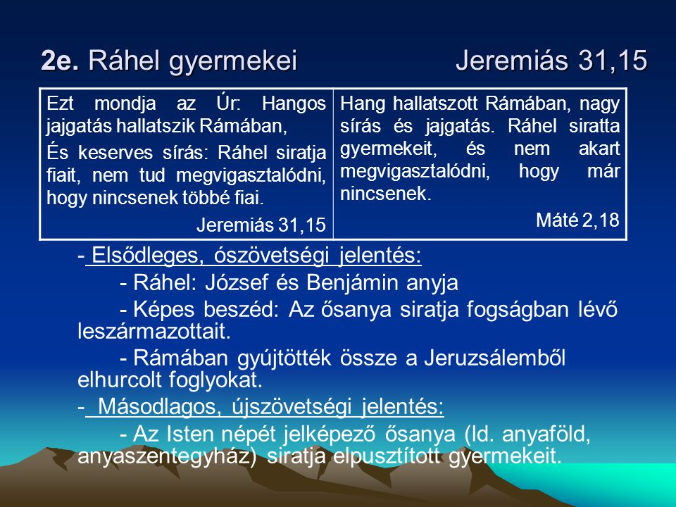 2e. Ráhel gyermekei Jeremiás 31,15