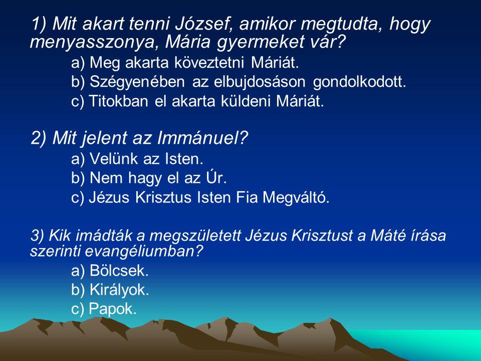 2) Mit jelent az Immánuel