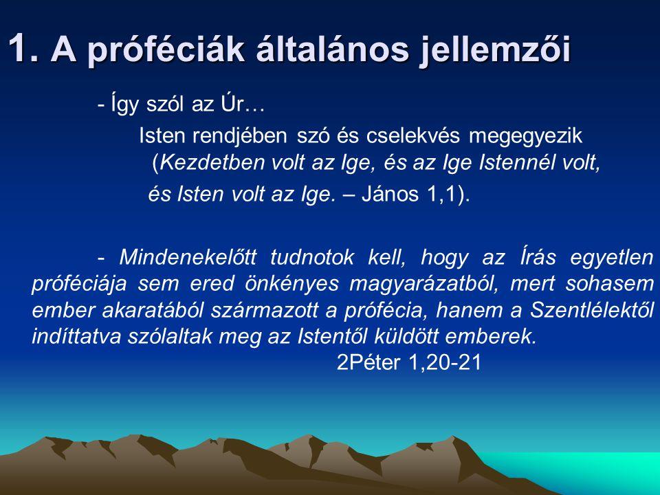 1. A próféciák általános jellemzői