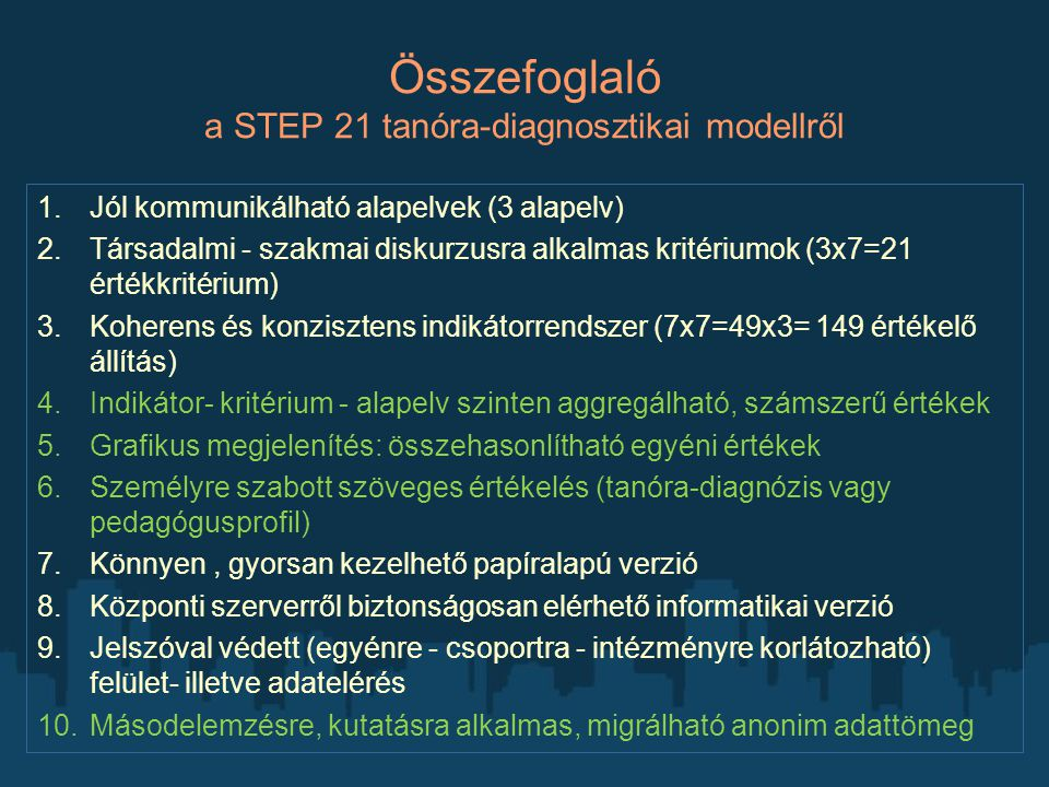 Összefoglaló a STEP 21 tanóra-diagnosztikai modellről