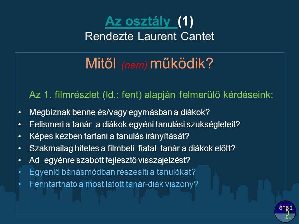 Az osztály (1) Rendezte Laurent Cantet