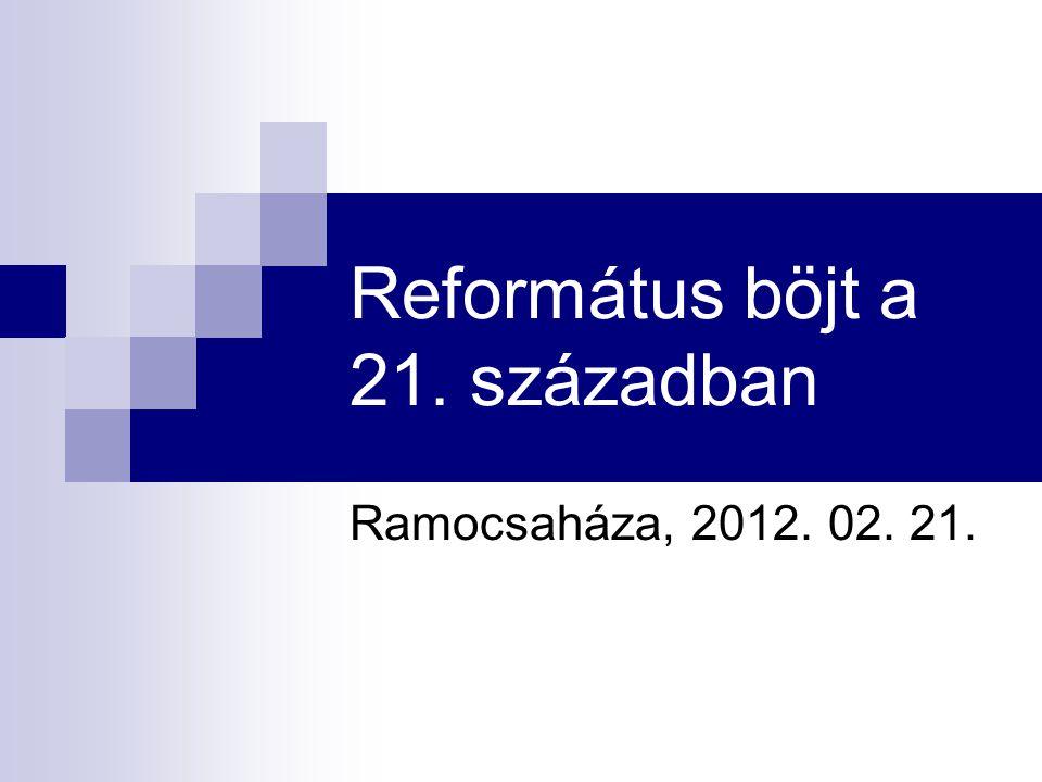 Református böjt a 21. században