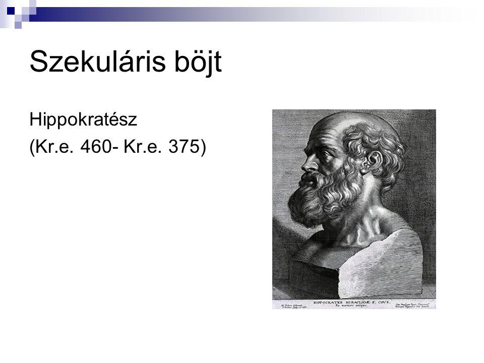 Szekuláris böjt Hippokratész (Kr.e. 460- Kr.e. 375)