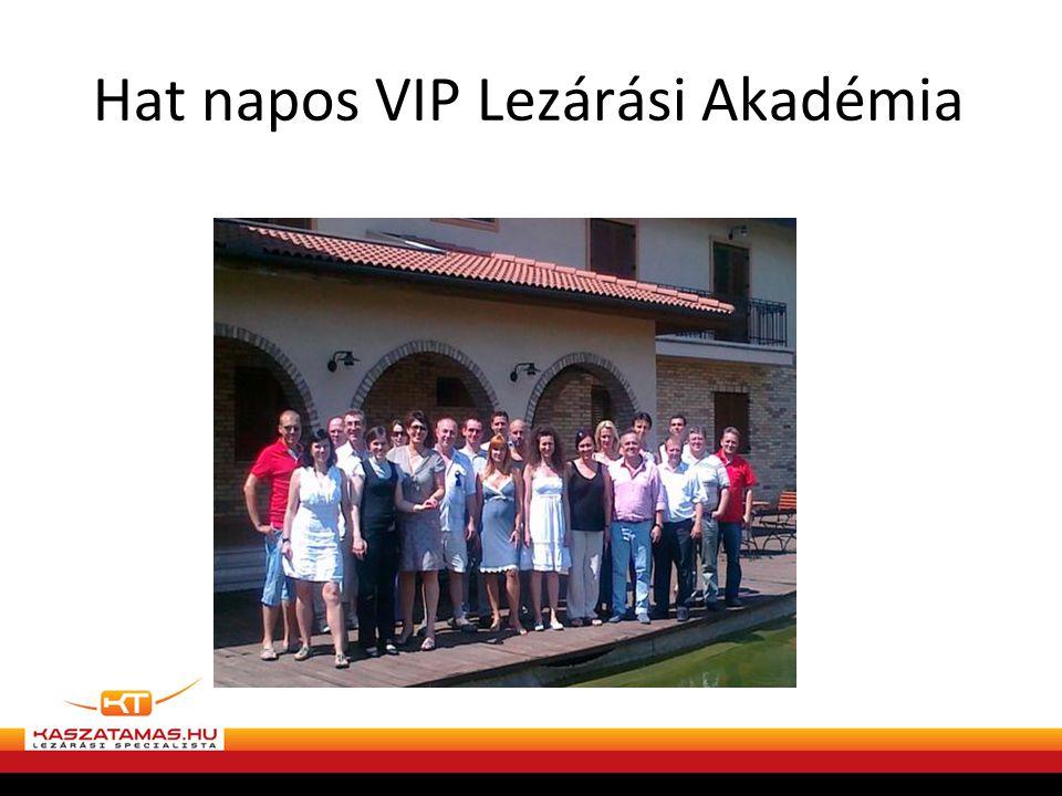 Hat napos VIP Lezárási Akadémia