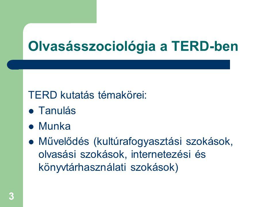Olvasásszociológia a TERD-ben