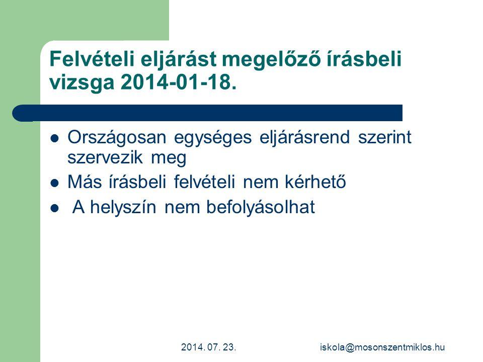 Felvételi eljárást megelőző írásbeli vizsga 2014-01-18.