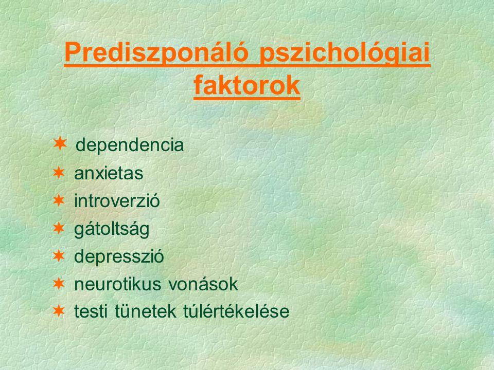 Prediszponáló pszichológiai faktorok