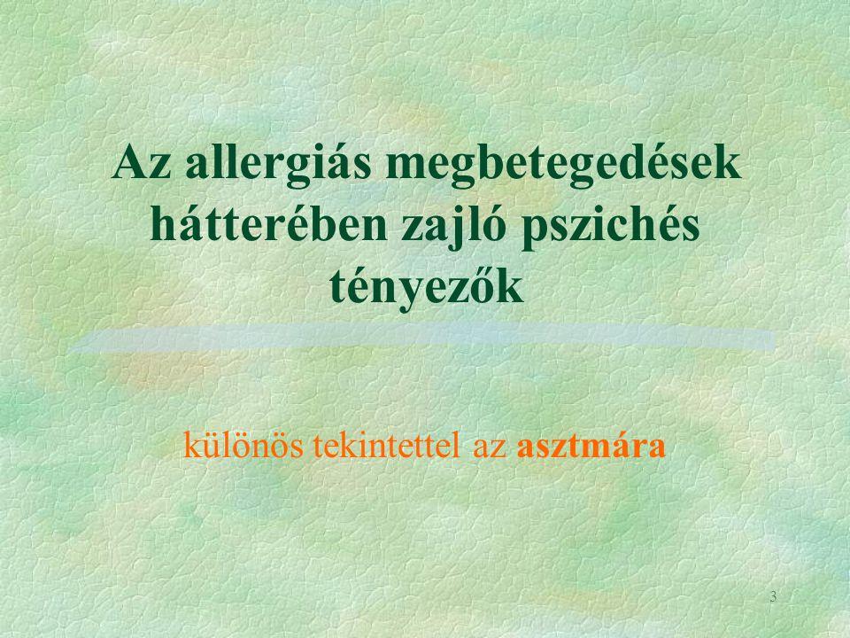 Az allergiás megbetegedések hátterében zajló pszichés tényezők