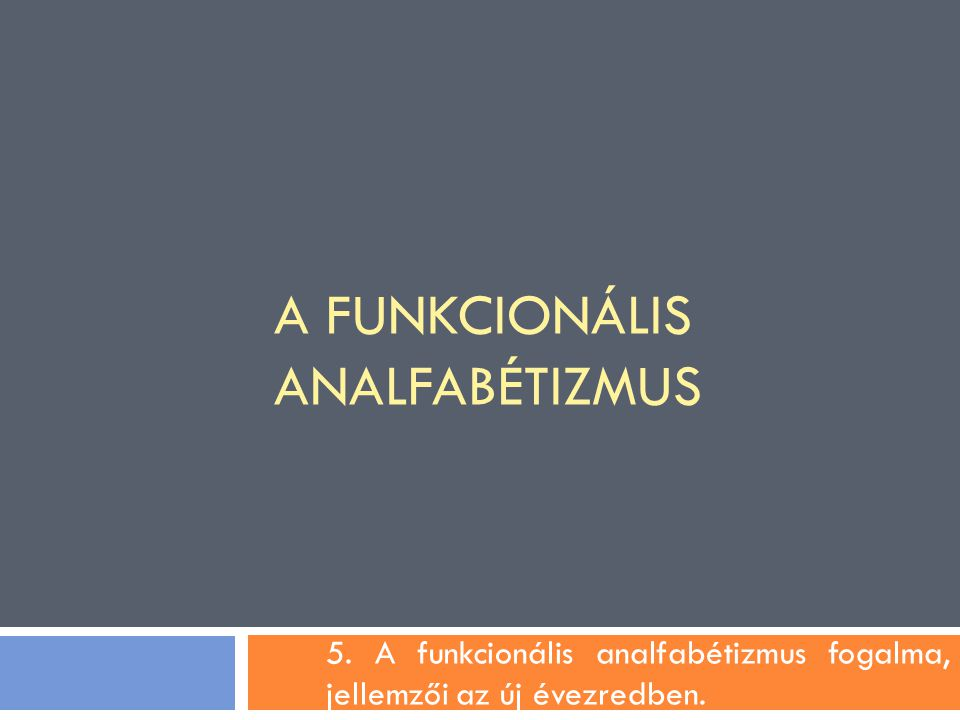 A funkcionális analfabétizmus