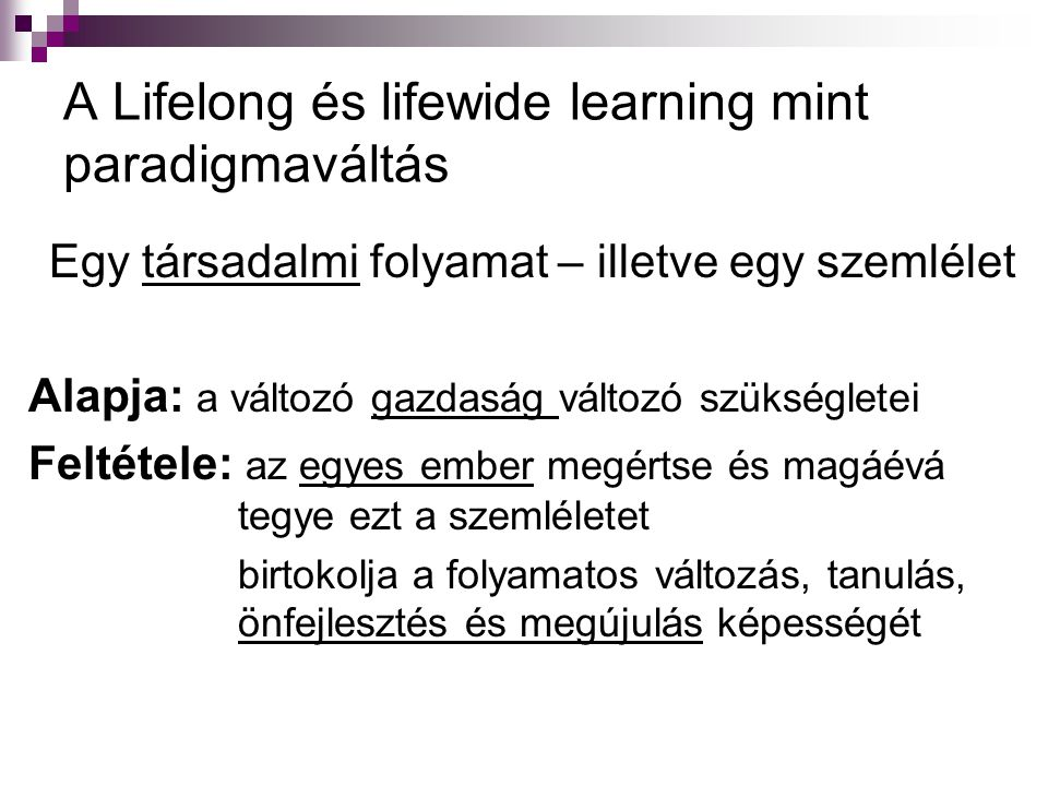A Lifelong és lifewide learning mint paradigmaváltás