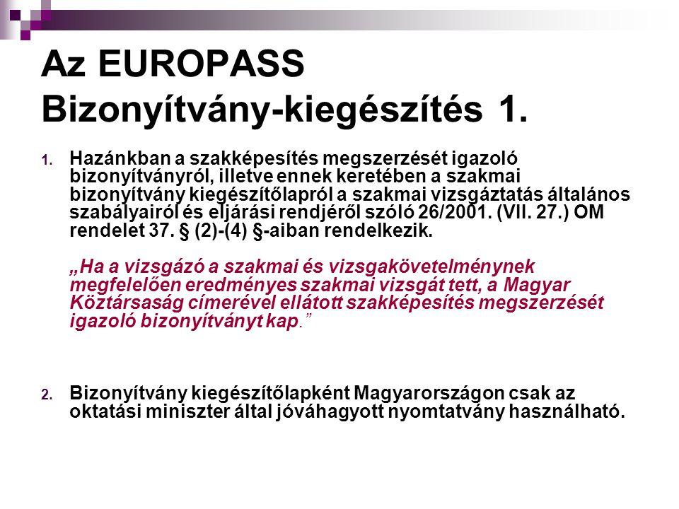Az EUROPASS Bizonyítvány-kiegészítés 1.